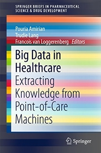 【预订】Big Data in Healthcare: Extracting K...
