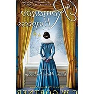 The Romanov Empress A Novel of Tsarina Maria Feodorovna-