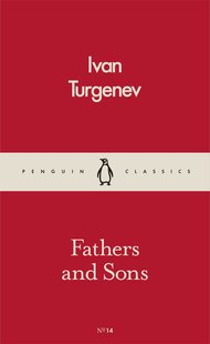 口袋经典:父与子 英文原版文学小说 Fathers and Sons Penguin Classics Ivan Turgenev