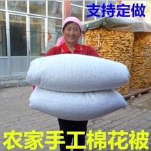 定做山da手工棉被新pl子单双的被学生被褥子被芯床垫春秋冬被
